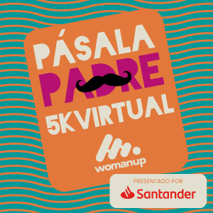 Pásala Padre 5k VR WomanUp 2020, presentado por Santander