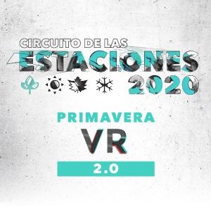Circuito de las Estaciones PRIMAVERA VR 2.0 VIRTUAL 2020