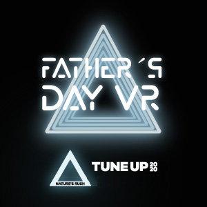 Tune Up Father´s Day VR 2020