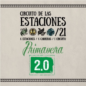 Circuito de las Estaciones PRIMAVERA 2.0 2021
