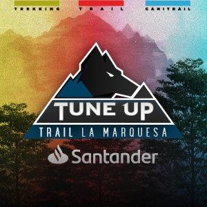 Tune Up TRAIL Santander LA MARQUESA 2021